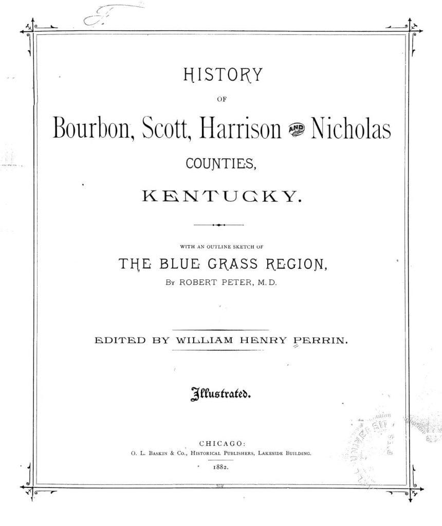 History of Bourbon, Scott, Harrison and Nicholas Counties, Kentucky